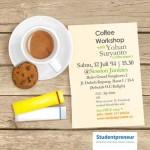 Studentpreneur Coffee Workshop with Yohan Suryanto