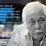 Selamat Jalan Om Bob Sadino!