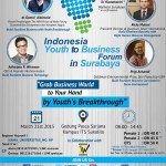 Maximize Youth's Breakthrough! Indonesia Youth to Business Forum 2015 now in Surabaya!